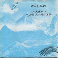 "Incantation  – Cacharpaya (Andes Pumpsá Dèsi) 7"""