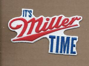 NEW 2 1/2 X 4 1/4 INCH IT'S MILLER TIME MILLER BEER IRON ON PATCH FREE SHIP P1