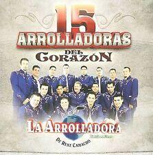 La Arrolladora Banda El Limon : 15 Arrolladoras Del Corazon CD