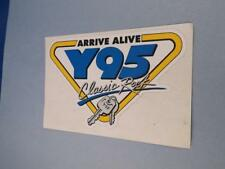 Y95 RADIO STATION CAR SIGN STICKER DECAL CLING ADVERTISING ARRIVE ALIVE