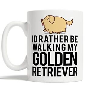 Id Rather Be Walking My Golden Retriever Mug Coffee Cup Gift Idea Dog Pet Owners