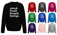 The Beatles Names John Paul Ringo George Slogan Unisex Sweater Sweatshirt Jumper