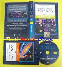 DVD film LA TECNOLOGIA E I COMPUTER Viaggio nella scienza 21 PIERO ANGELA no(D6)
