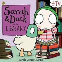Sarah and Duck at the Library by Harris, Sarah Gomes, NEW Book, (Paperback) FREE