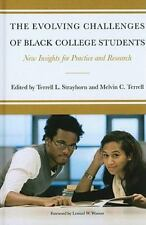 The Evolving Challenges of Black College Students: New Insights for-ExLibrary