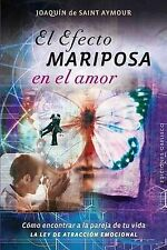 NEW El efecto mariposa en el amor (Spanish Edition) by Joaquin de Saint-Aymour