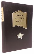 History of Lamar County, Texas - A.W. Neville - 1986 Reprint of First Edition