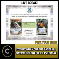 2019 BOWMAN CHROME BASEBALL 12 BOX (FULL CASE) BREAK #A371 - PICK YOUR TEAM