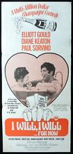 I WILL I WILL FOR NOW Original daybill Movie Poster Elliott Gould Diane Keaton