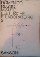 Misure elettriche e laboratorio 2 - Domenico Russo - Sansoni editore 1968