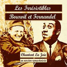 CD Les Irrésistibles Bourvil et Fernandel