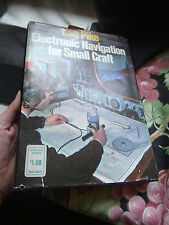 Electronic Navigation for Small Craft by Dag Pike, 1977 HCDJ Illustrated