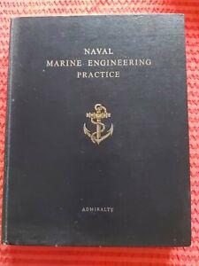 Rare Vintage Book - Navel Marine Engineering Practice - Admiralty