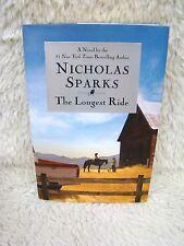 2013 The Longest Ride A Novel by Best Selling Author Nicholas Sparks, Hardbck Bk
