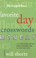 The New York Times Favorite Day Crosswords: Monday: 75 of Your Favorite Very Eas