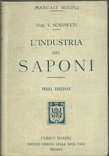 L'Industria dei Saponi  - Manuali Hoepli III Edz.1920 - Scansetti