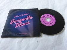 RICHARD GOTAINER QUEQUE...TTE BLUES !!!!RARE CD PROMO!!!!