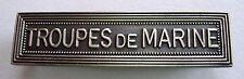 Agrafe barrette insigne TROUPES de MARINE pour rubans médailles militaires.