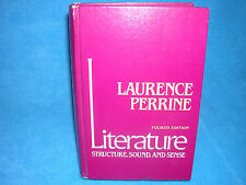 Literature Structure, Sound, and Sense 4th Edition, Laurence Perrine