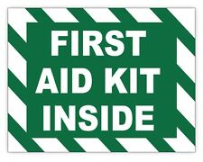 1st AID KIT INSIDE sign sticker decal  4x4