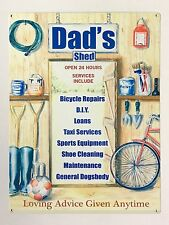 Dad's Shed Open 24 Hours - Tin Metal Wall Sign