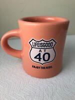NEW Life Is Good At 40 Birthday Coffee Tea Cup Mug Do What You Like Enjoy Ride