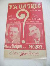 Partition y'a un truc Albert Baron et Moriss Jilune Basile