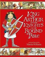 King Arthur and the Knights of the Round Table (Illustrated Classics), Williams,