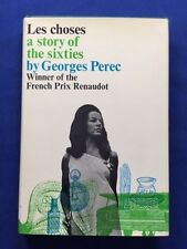 LES CHOSES. A STORY OF THE SIXTIES  - FIRST AMERICAN EDITION BY GEORGES PEREC