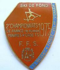 Insigne Émaillé Championnats de France SKI de Fond Le BESSAS 1975 F.F.S. Broche