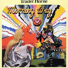 Morning Way [Bonus Tracks] by Trader Horne (CD, Sep-2002, Castle Music Ltd. (UK)