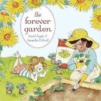 The Forever Garden by Snyder, Laurel