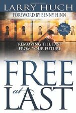 Free At Last (Expanded W/ Study Guide On CD) by HUCH LARRY