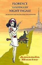Florence Golddigger Nightingale: Book 2 in The Izzy Platt and the Diva Detective