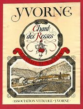 CH79 Etiquette Label SUISSE, YVORNE, Chant des RESSES, Grand Cru, Asso. Viticole