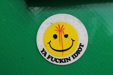 Weed Leaf Happy Face - Have A Dank 18 Years Ya F*ing Idiot Misc Music Sticker