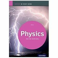 Ib Physics Study Guide: Oxford Ib Diploma Program (Paperback or Softback)