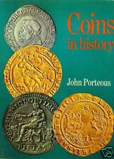 * Porteous, Coins in history, London, 1969