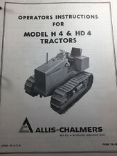 Allis Chalmers Model H4, HD4 Operating Instructions and Parts Catalog Manuals