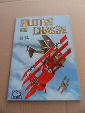 Pilotes de Chasse . Editions ODEJ - 1966 -  BE