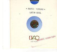 (FT664) Andrea Terrano, Latin Soul - 2000 DJ CD