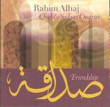 Friendship - Rahim Alhaj / Oud & Sadaqa Quartet