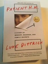 Patient H. M. : A Story of Memory, Madness, and Family Secrets by Luke...