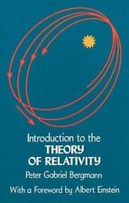 Introduction to the Theory of Relativity by Peter Bergmann Physics Einstein