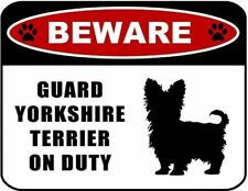Beware Guard Yorkshire Terrier (silhouette) on Duty Laminated Dog Sign