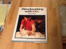 Woodworking  With Kids (Hardcover DJ First Edition)