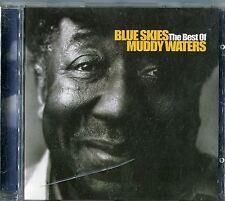 Muddy Waters   CD   BLUE SKIES ( THE BEST OF MUDDY WATERS)