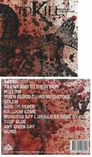 CD-- TO KILL  --WHEN BLOOD TURNS INTO STONE