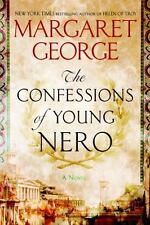 The Confessions of Young Nero by Margaret George (2017, Hardcover)