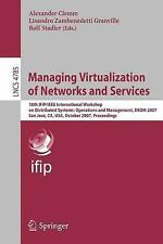 Managing Virtualization of Networks and Services : 18th IFIP/IEEE...